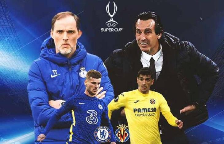 Preview Chelsea vs Villarreal, Piala Super Eropa 2021.